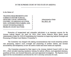 Arizona Law - Administrative Order 2012-62 issued 7/31/12